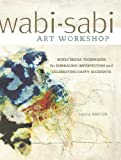 Image de Wabi-Sabi Art Workshop: Mixed Media Techniques for Embracing Imperfection and Ce