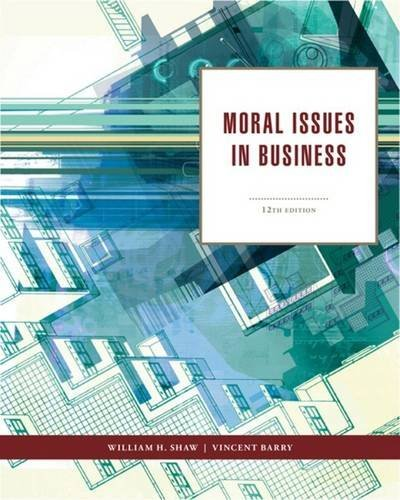 Moral Issues in Business by William H. Shaw (2012-01-01)