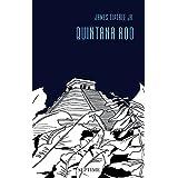 Quintana Roo: Sämtliche Erzählungen, Band 5