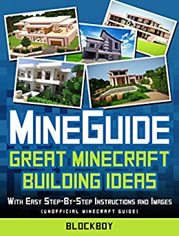 Construction Handbook for Minecraft: With Easy Step-by-Step and Images: Unofficial Minecraft Guide (MineGuides) by [BlockBoy]