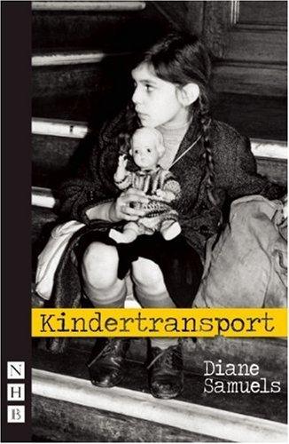 Kindertransport (Nick Hern Books) by Diane Samuels (2010-05-01)