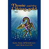 Nessie and the Viking Gold [The Nessie Series, Book Two] by Lois June Wickstrom (2009-05-25)