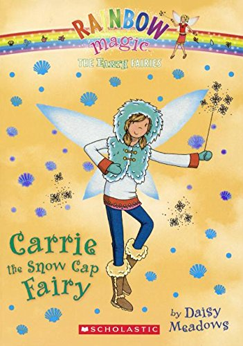 Carrie the Snow Cap Fairy (English) (Prebound)