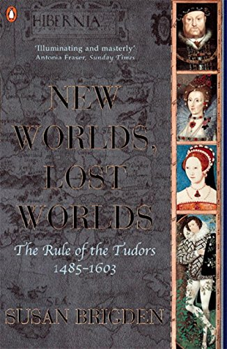 new-worlds-lost-worlds-the-rule-of-the-tudors-1485-1603-the-penguin-history-of-britain