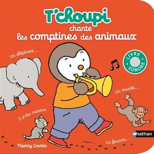 T'choupi chante les comptines des animaux - Dès 2 ans