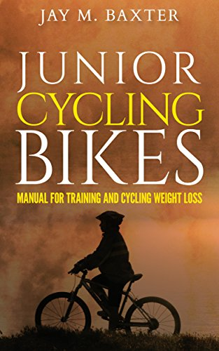 JUNIOR CYCLING BIKES: Manual for training and cycling weight loss (English Edition) (Junior-bikes)