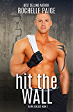 Hit the Wall (Blythe College Book 2) (English Edition)