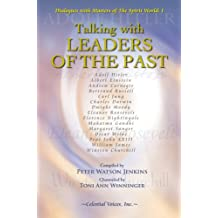 Talking with Leaders of the Past: 1
