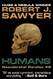 Humans (The Neanderthal Parallax Book 2)