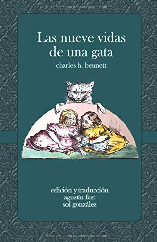 Las nueve vidas de una gata: Un cuento asombroso
