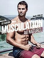 Le guide de la musculation au naturel de Julien Venesson