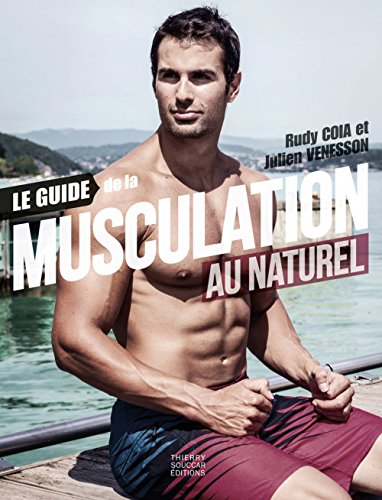 Le guide de la musculation au naturel par Julien Venesson