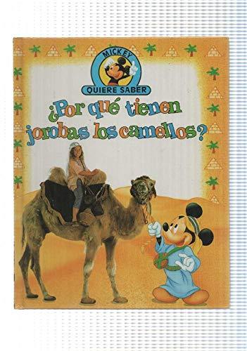 Edilibro: Por que tienen jorobas los camellos - coleccion Mickey quiere saber