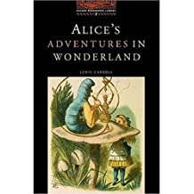 The Oxford Bookworms Library: Stage 2: 700 Headwords Alice's Adventures in Wonderland