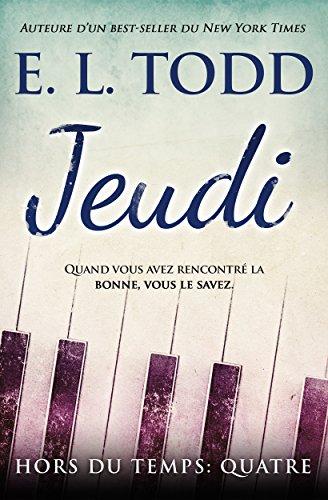 Jeudi (HORS DU TEMPS t. 4) par [Todd, E. L.]