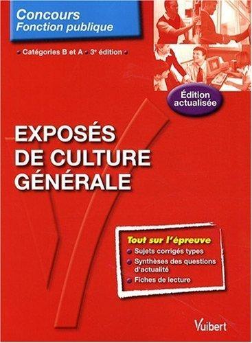 Exposs de culture gnrale - Entrainement - Catgories A et B de Herv Bellac (22 avril 2009) Broch