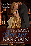 The Earl's Secret Bargain (Marriage by Deceit Book 1) (English Edition)
