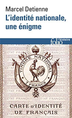 Lidentité nationale, une énigme (Folio Histoire t. 177)