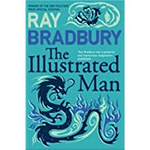 The Illustrated Man (Flamingo Modern Classics) by Bradbury, Ray (2008) Paperback