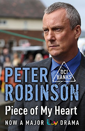 Piece of My Heart: DCI Banks 16