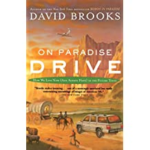 On Paradise Drive: How We Live Now (And Always Have) in the Future Tense (English Edition)