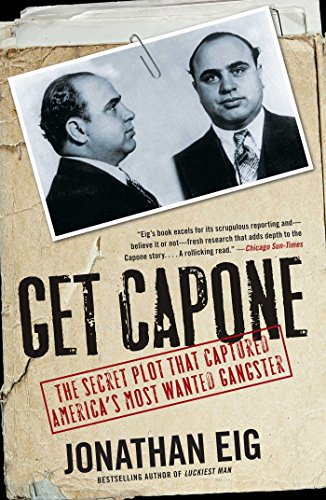 Get Capone: The Secret Plot That Captured America's Most Wante (English Edition)