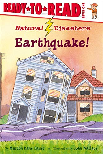 Earthquake! (Natural Disasters, Ready-To-Read, Level 1)
