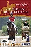 Ausbildung für Dressurpferde I - auf dem Weg zur Klasse S