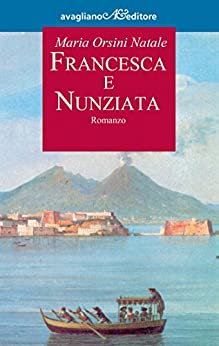 Francesca e Nunziata par [Natale, Maria Orsini]