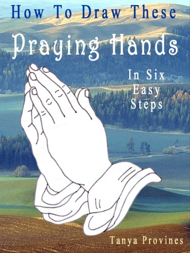 How To Draw These Praying Hands In Six Easy Steps di Tanya Provines