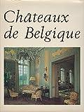 Chateaux de Belgique