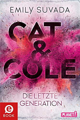 https://www.amazon.de/Cat-Cole-Die-letzte-Generation-ebook/dp/B07C7KGDMS/ref=tmm_kin_swatch_0?_encoding=UTF8&qid=1541070803&sr=1-1