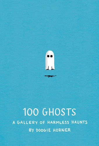 (100 Ghosts: A Gallery of Harmless Haunts (English Edition))