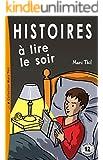 Histoires à lire le soir (French Edition)