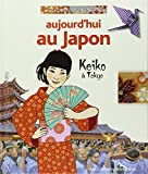 Aujourd'hui au Japon: Keiko à Tokyo