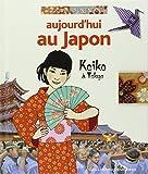 Aujourd'hui au Japon - Keiko à Tokyo