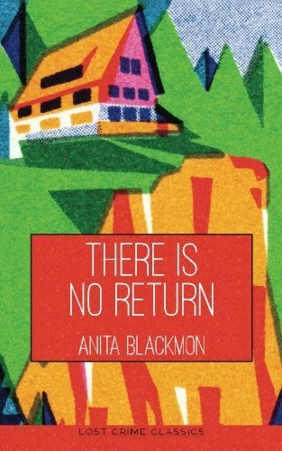 There is No Return (American Queens of Crime) (Volume 3) by Anita Blackmon (2015-05-01)