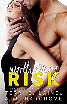 Worth Every Risk by [Laine, Terri E., Hargrove, A.M.]