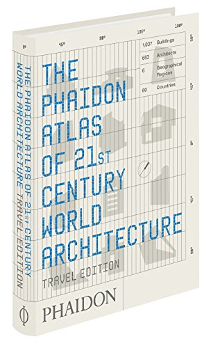 Phaidon Atlas of 21st Century World Architecture by Phaidon Editors (24-Oct-2011) Flexibound