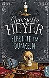 'Schritte im Dunkeln' von 'Georgette Heyer'