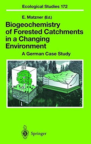 Biogeochemistry of Forested Catchments in a Changing Environment: A German Case Study (Ecological Studies Book 172) (English Edition)