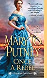Once a Rebel (Rogues Redeemed Book 2)