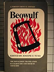 Beowulf: The Donaldson translation, backgrounds and sources, criticism (A Norton critical edition)