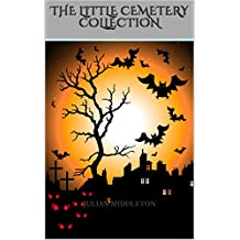 The LITTLE CEMETERY Collection