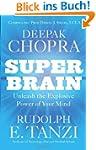 Super Brain: Unleashing the explosive...