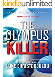 The Olympus Killer: A stand-alone thriller, RE-EDITED 2016 (Greek Island Mysteries)