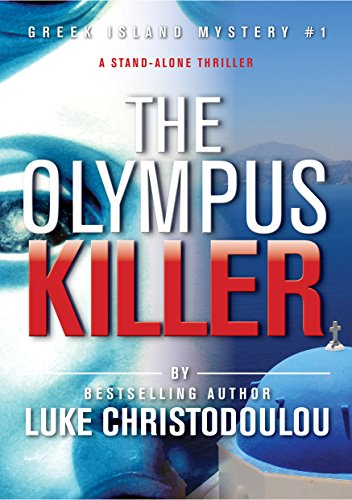free kindle book The Olympus Killer: A spine chilling, serial killer, stand-alone thriller, RE-EDITED 2016 (Greek Island Mysteries)