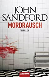 Mordrausch: Thriller