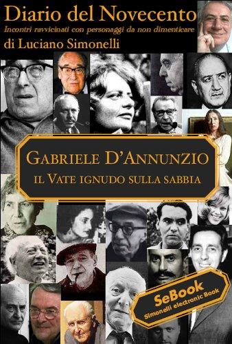 Diario del Novecento - GABRIELE D'ANNUNZIO (Italian Edition) Ginori Italian