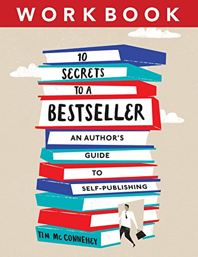 10 Secrets to a Bestseller: An Author's Guide to Self-Publishing Workbook (Self-Publishing Bestseller 2) (English Edition)